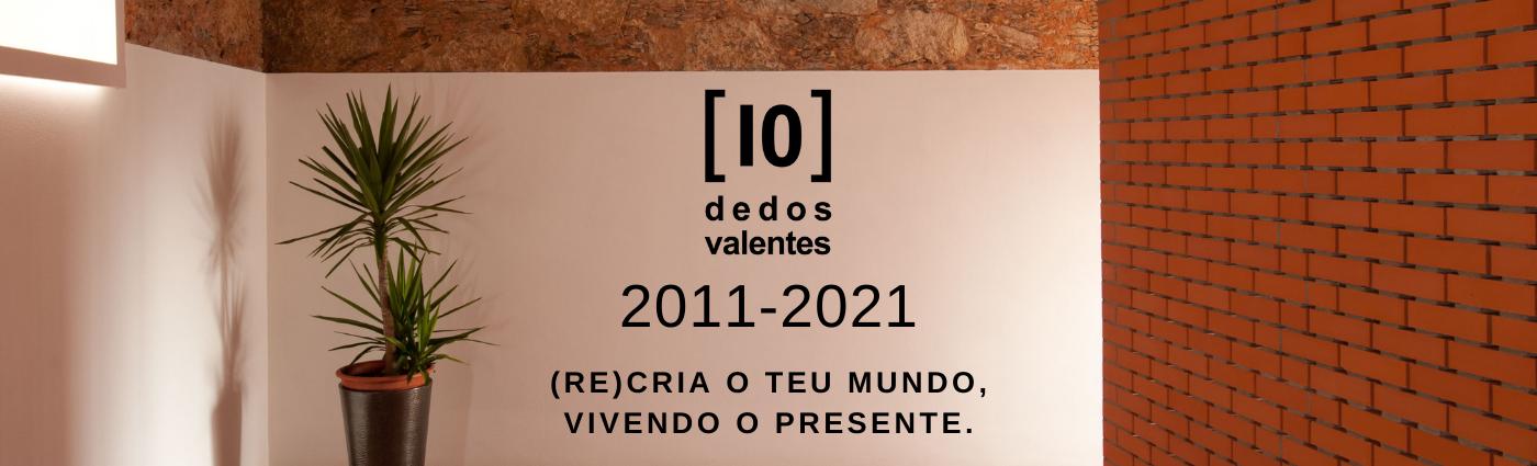 10anos 10dedosvalentes