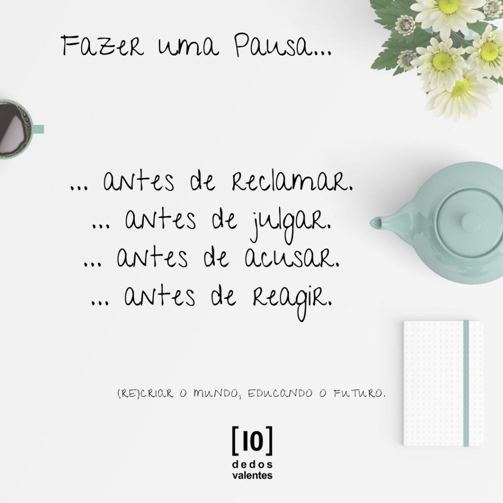 # Pausa… antes de reclamar