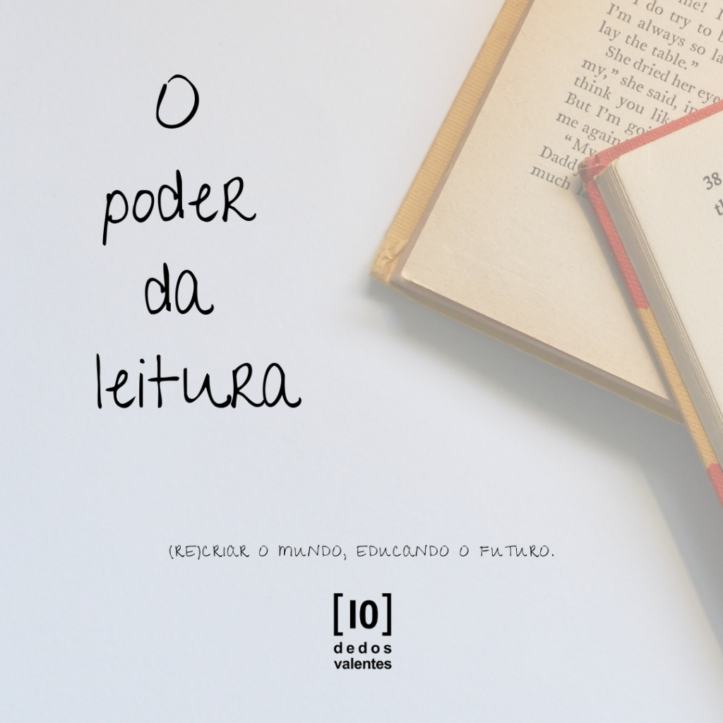 # O poder da leitura